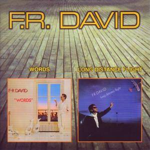 F.R. David - Words '82 / Long Distance Flight '84 (2000)