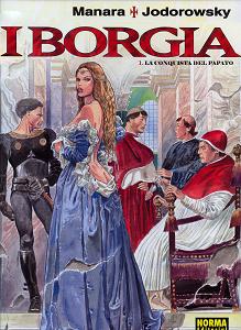 I Borgia - Volume 1 - La Conquista Del Papato