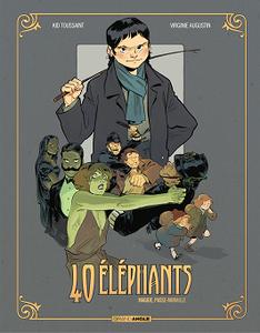 40 éléphants - Tome 2 - Maggie Passe muraille (2018)