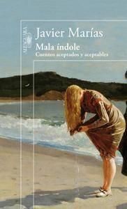 Javier Marías - No más amores: Una selección de relatos publicados en Mala índole (2015) [Audiobook]