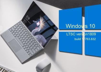 Windows 10 Enterprise LTSC 2019 version 1809 build 17763.832