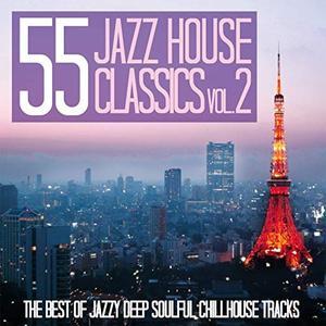 VA - 55 Jazz House Classics Vol.2 (2018)