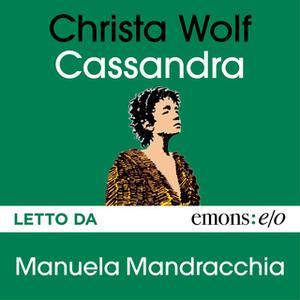 «Cassandra» by Christa Wolf