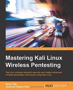 Mastering Kali Linux Wireless Pentesting (Repost)