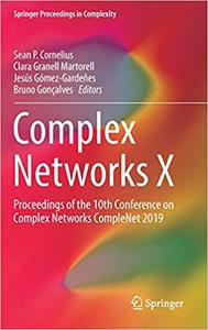 Complex Networks X: Proceedings of the 10th Conference on Complex Networks CompleNet 2019