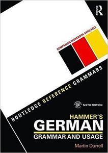 Hammer's German Grammar and Usage (6th edition)