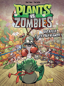 Plants vs Zombies - Tome 7 - Bataille Extravaganza!