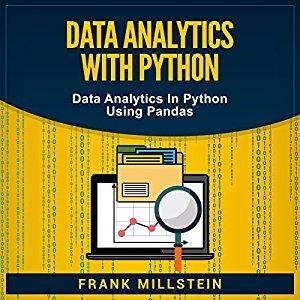 Data Analytics with Python: Data Analytics in Python Using Pandas [Audiobook]