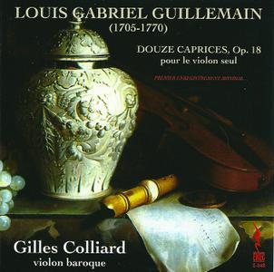 Gilles Colliard - Louis Gabriel Guillemain: Douze Caprices, Op. 18 pour le violon seul (2002)