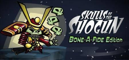 Skulls of the Shogun: Bone-a-fide Edition (2013)