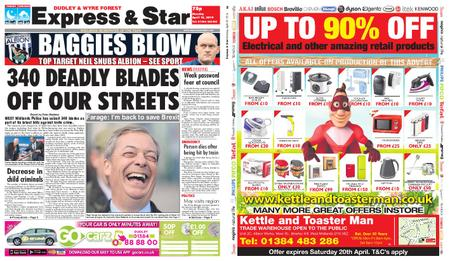 Express and Star Dudley and Wyre Forest Edition – April 15, 2019