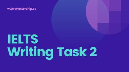 IELTS Writing Task 2 [MASTERCLASS]