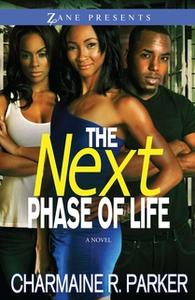 «The Next Phase of Life» by Charmaine R. Parker