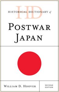 Historical Dictionary of Postwar Japan, Second Edition
