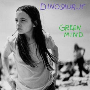 Dinosaur Jr. - Green Mind (Expanded & Remastered Edition) (1991/2019)