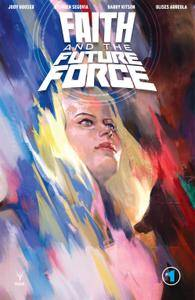 Faith and the Future Force 01 of 04 2017 digital Son of Ultron-Empire