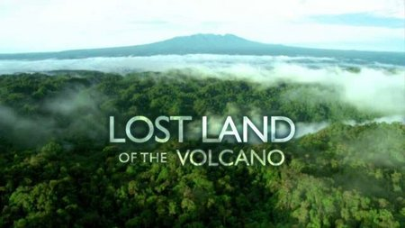 BBC - Lost Land of the Volcano - Episode 1 - 3 (2009)