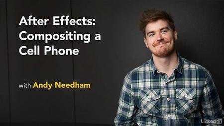 Lynda - After Effects: Compositing a Cell Phone