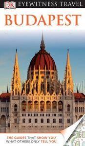 DK Eyewitness Travel Guide: Budapest (Repost)