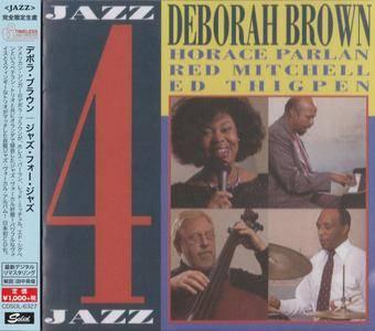 Deborah Brown - Jazz 4 Jazz (1988) {2015 Japan Timeless Jazz Master Collection Complete Series}