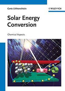 Solar Energy Conversion: Chemical Aspects(Repost)