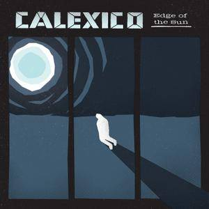 Calexico - Edge Of The Sun {Deluxe Edition} (2015) [Official Digital Download 24/96]