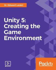 Unity 5: Creating the Game Environment