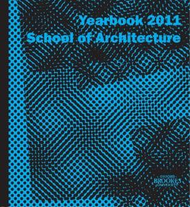 Oxford Brookes University School of Architecture Yearbook 2011
