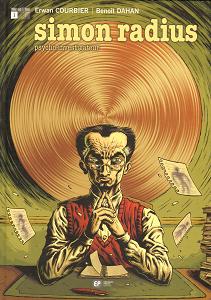 Simon Radius Psycho-Investigateur - Tome 1 - Les Fantômes de la Culpabilité