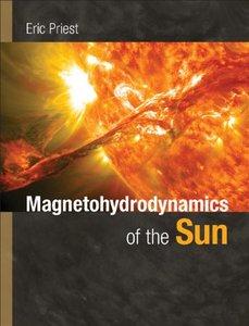 Magnetohydrodynamics of the Sun (repost)