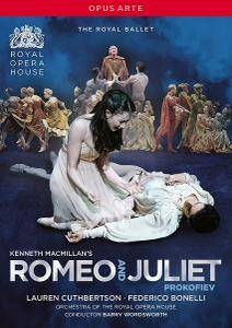 Kenneth MacMillan, Barry Wordsworth, Royal Opera House, L.Cuthbertson, F.Bonelli - Prokofiev: Romeo and Juliet (2011)