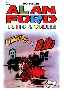 Alan Ford Tutto A Colori - Volume 54 - L'Inghippo Di BuBu