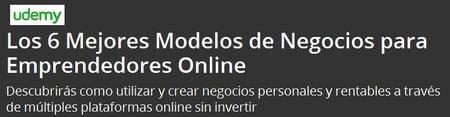 Los 6 Mejores Modelos de Negocios para Emprendedores Online