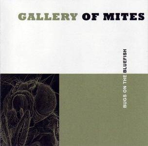 Gallery Of Mites - Bugs On The Bluefish (2003) {Meteorcity} **[RE-UP]**