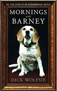 Mornings with Barney: The True Story of an Extraordinary Beagle [Repost]