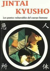 Jintai Kyusho: Los Puntos Vulnerables del Cuerpo Humano (Repost)