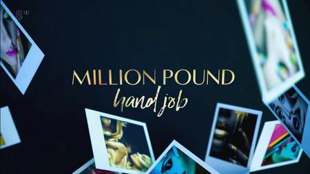 Ch5. - Million Pound Hand jobs (2019)