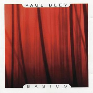 Paul Bley - Basics (2001)