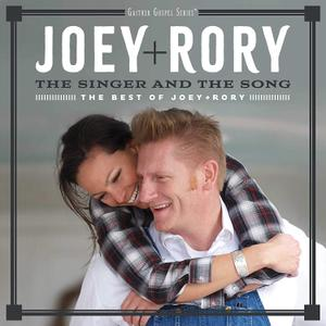 Joey + Rory - The Singer and the Song: The Best of Joey + Rory (2018)