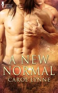 «A New Normal» by Carol Lynne