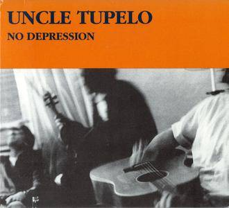 Uncle Tupelo - No Depression (1990) 2CDs Legacy Edition 2014