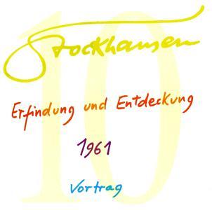 Karlheinz Stockhausen - Text-CD 10 - ERfindung und ENTdeckung 1961 (2007) {Stockhausen-Verlag}