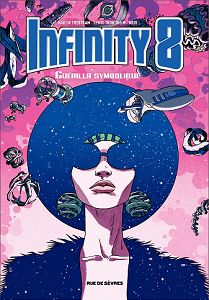 Infinity 8 - Tome 4 - Guérilla Symbolique