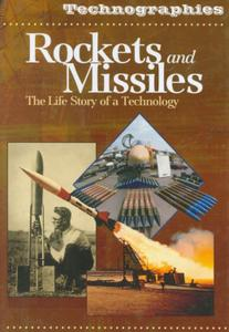 Rockets and Missiles: The Life Story of a Technology (Repost)