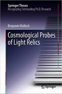 Cosmological Probes of Light Relics