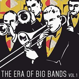 The Rias Big Band - The Era of Big Bands Vol. 1 (2019) [Official Digital Download]