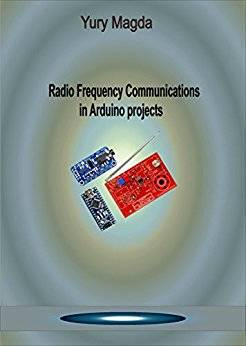 Radio Frequency Communications in Arduino Projects
