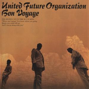 United Future Organization - Bon Voyage (1999) {2001, Reissue}