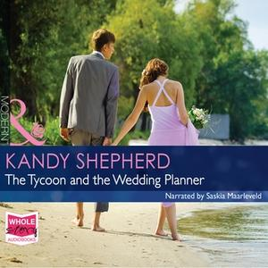 «The Tycoon and the Wedding Planner» by Kandy Shepherd