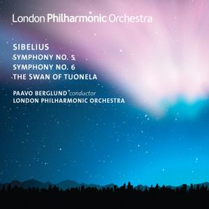 London Philharmonic Orchestra & Paavo Berglund - Sibelius: Symphonies Nos. 5 & 6 (2012/2019) [Official Digital Download]